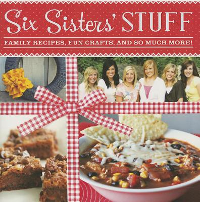 Family Recipes, Fun Crafts, and So Much More By Six Sister's Stuff